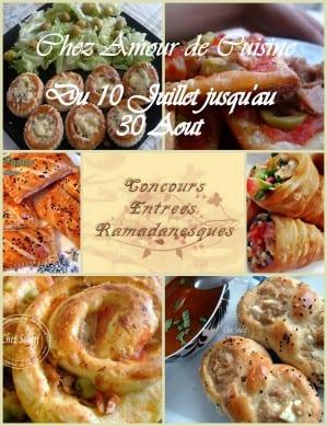 Les finalistes du concours entree ramadanesques amour de for Amour de cuisine chez soulef