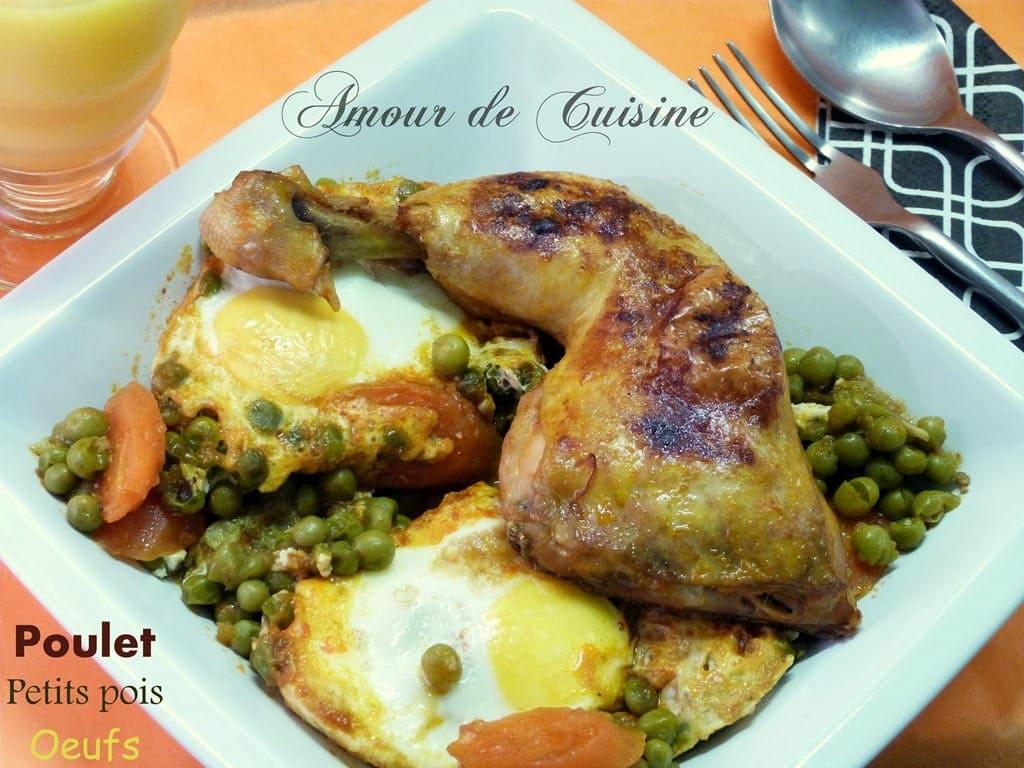 Poulet aux petits pois et aux oeufs amour de cuisine - Cuisine algerienne recette ramadan ...