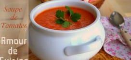 soupe de tomate, parfaite et veloutée