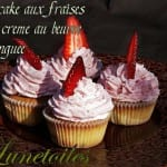 cupcake fraises et creme au beurre meringuée
