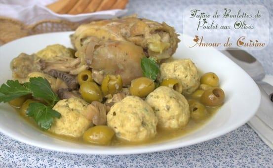 Tajine aux boulettes de poulet et olives plat de ramadan for Algerienne cuisine