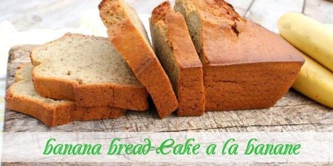 banana bread-Cake a la banane