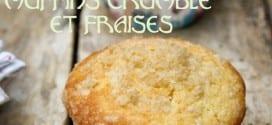 muffins crumble et fraises