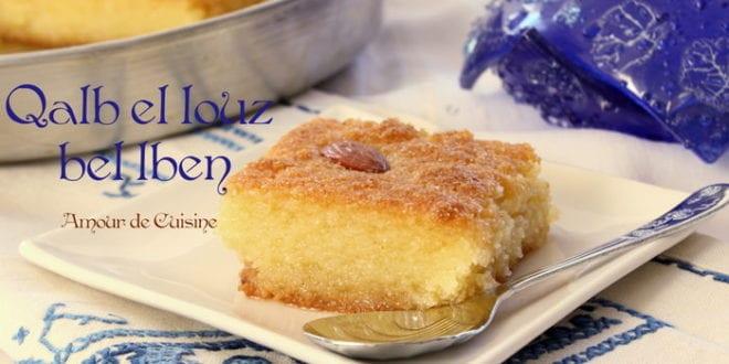 Qalb el louz au lben babeurre recette inratable