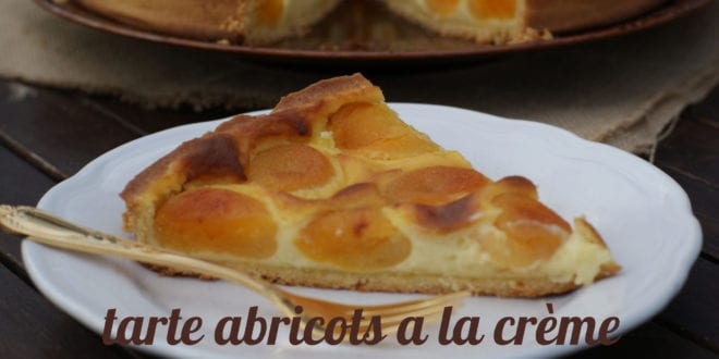 tarte d'abricots a la crème patissiere
