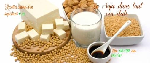 Recette autour d'un ingrédient # 32 : Le soja