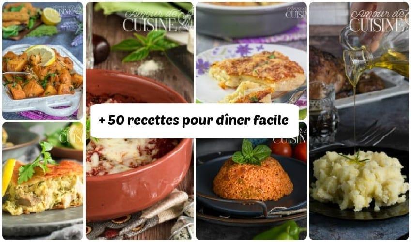 plus + de 50 recettes et idée repas pour trouver des recettes pour le dîner